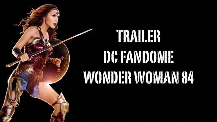 Нов трейлър за Wonder Woman 84 на DC Fandome